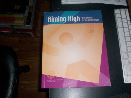 Aiming High: High Schools for the Twenty-First Century par Robert Edward Norton
