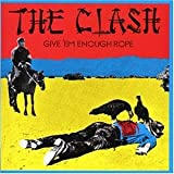The Clash: Give 'em Enough Rope (Audio CD)