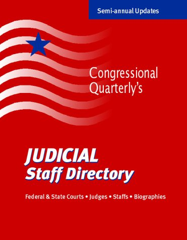 Judicial Staff Directory: Federal and State Courts, Judges, Staffs, Biographies