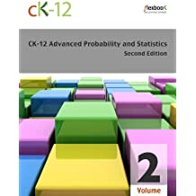 CK-12 Probability and Statistics - Advanced (Second Edition), Volume 2 Of 2