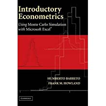 ({INTRODUCTORY ECONOMETRICS: USING MONTE CARLO SIMULATION WITH MICROSOFT EXCEL}) [{ By (author) Humberto Barreto, By (author) Frank Howland }] on [January, 2014]