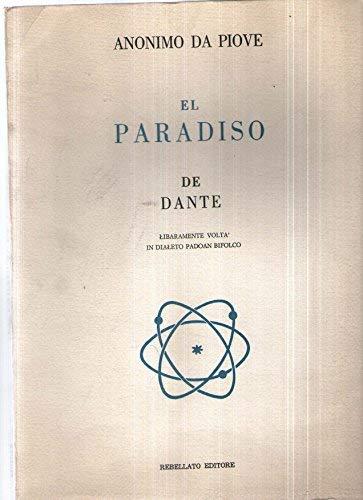 El paradiso de Dante liberamente voltà in dialeto padoan bifolco