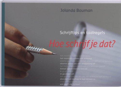 Hoe schrijf je dat? (Dutch Edition) por Jolanda Bouman