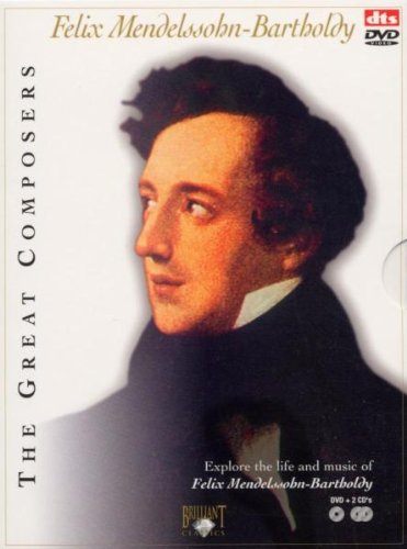 The Great Composers - Felix Mendelssohn-Bartholdy (+ 2 Audio-CDs) [3 DVDs]