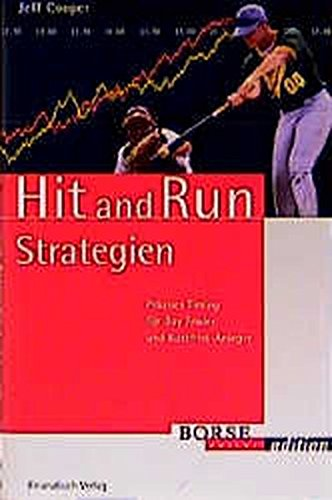 Hit and Run Strategien: Präzises Timing für Day Trader und Kurzfrist-Anleger (Börse Online Edition)