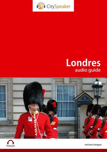 Londres - Audio Guide Cityspeaker (Version Longue)