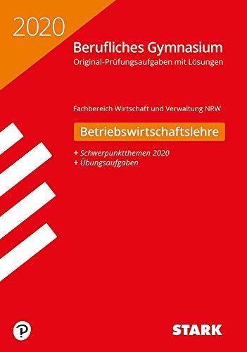 STARK Abiturprüfung Berufliches Gymnasium 2020 - Betriebswirtschaftslehre - NRW