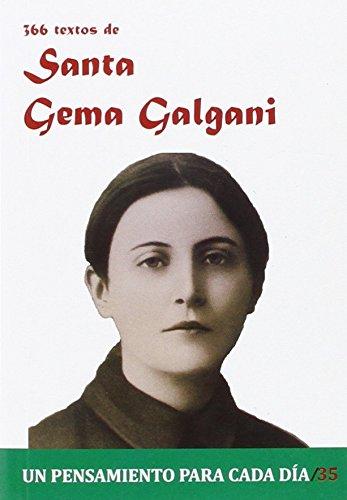 366 Textos de Santa Gema Galgani (Un pensamiento para cada día)