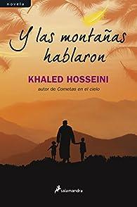 Y Las Montañas Hablaron par Khaled Hosseini
