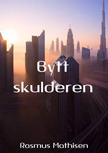 Bytt skulderen (Norwegian Edition) por Rasmus  Mathisen