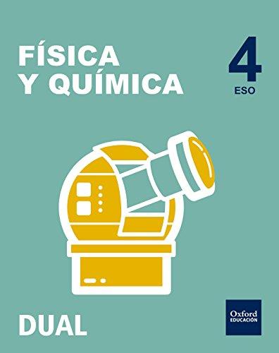Pack Inicia Dual Física Y Química. Libro Del Alumno - 4º ESO - 9780190502546