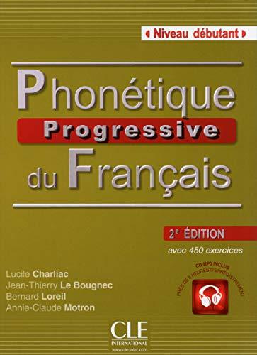Phonétique progressive du français. Con CD-Audio