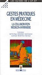 Gestes pratiques en médecine: La collaboration médecin-infirmière