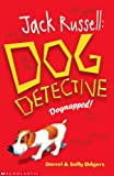 Dognapped! (Jack Russell:Dog Detective)