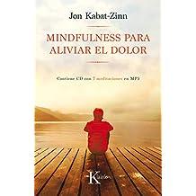 Mindfulness para aliviar el dolor (Psicología)