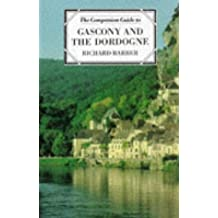Title: The Companion Guide to Gascony and the Dordogne
