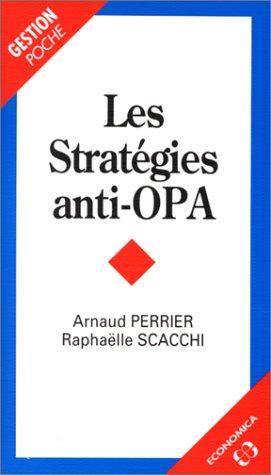 Les stratégies anti-OPA