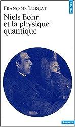 Niels Bohr et la physique quantique