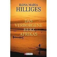 Das verborgene Herz Afrikas