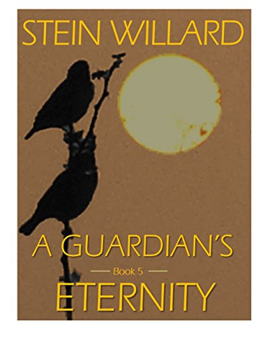 A Guardian's Eternity (The Guardian Series Book 5)