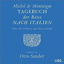 Tagebuch der Reise nach Italien über die Schweiz und Deutschland, 2 Cassetten