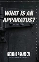 'What is an Apparatus?' and Other Essays (Meridian: Crossing Aesthetics)