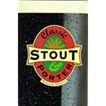 Classic Stout and Porter (Classic drinks series)