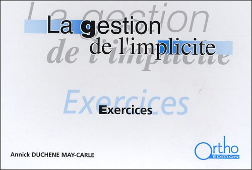 La gestion de l'implicité : Exercices