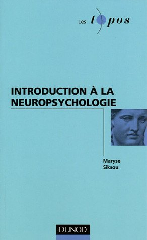 Introduction à la neuropsychologie