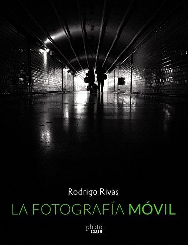La fotografía móvil por Rodrigo Rivas