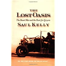 The Lost Oasis: The Desert War and the Hunt for Zerzura