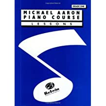 Michael Aaron Piano Course: Lessons Grade 1