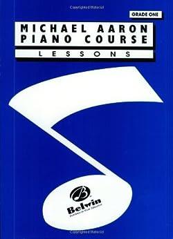 Michael Aaron Piano Course: Lessons Grade 1 par [Aaron, Michael]