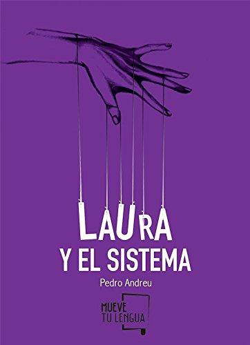Laura y el sistema (Poesía) por Pedro Andreu López
