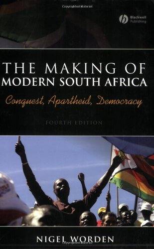 The Making of Modern South Africa: Conquest, Apartheid, Democracy (Historical Association Studies)