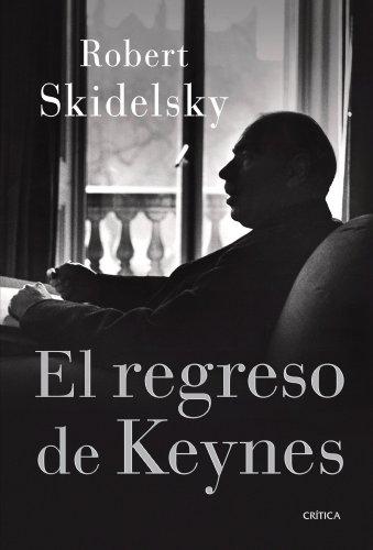 El regreso de Keynes (Letras de Crítica)