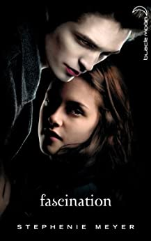 Twilight 1 - Fascination par [Meyer, Stephenie]
