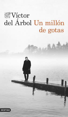Un millón de gotas (Volumen independiente nº 1) (Spanish Edition)