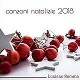 Canzoni Natalizie 2018 (Luciano Somma)