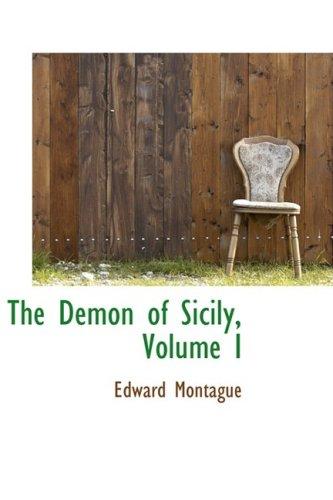 The Demon of Sicily, Volume I: 1