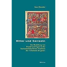 Ritter und Sarrazin (Beihefte zum Archiv für Kulturgeschichte)