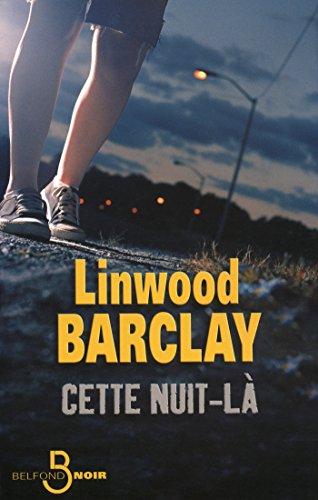 Cette nuit-là par Linwood BARCLAY