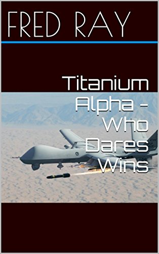 Titanium Alpha - Who Dares Wins PDF Books