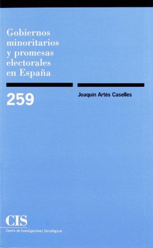 Gobiernos Minoritarios Y Promesas Electorales En España (Monografías)