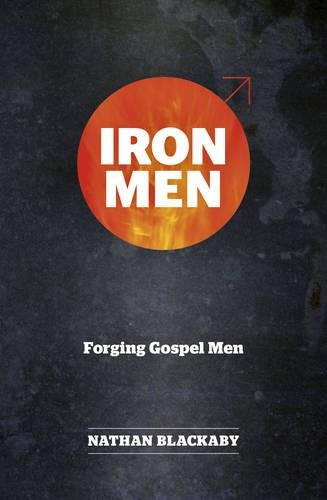 Image of Iron Men: Forging Gospel Men (Manual series)