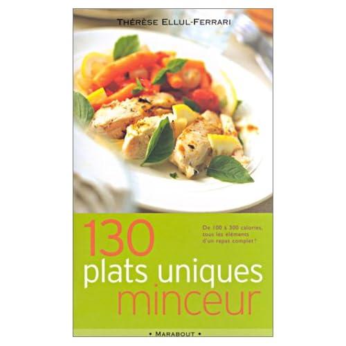 130 plats uniques minceur. De 100 à 300 calories