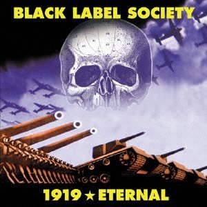 1919 Eternal by Black Label Society (2010-02-24)