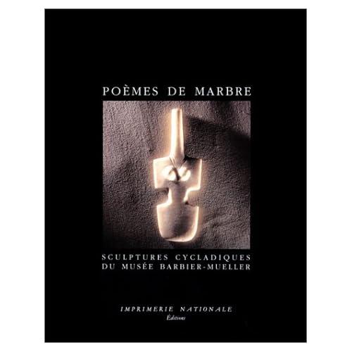 Poèmes de marbre : Sculptures cycladiques du Musée Barbier-Mueller