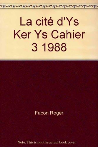 La cité d'Ys Ker Ys Cahier 3 1988