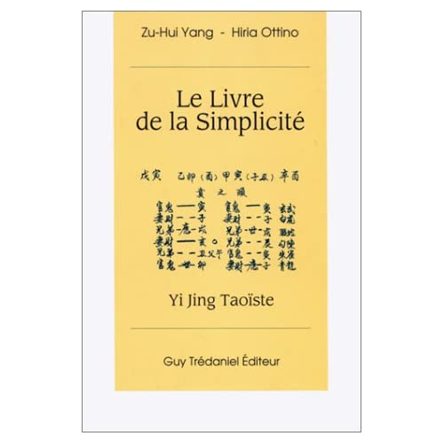 Le Livre de la simplicité : Yi jing taoïste